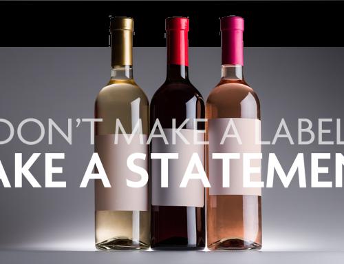Don't Make a Label, Make a Statement