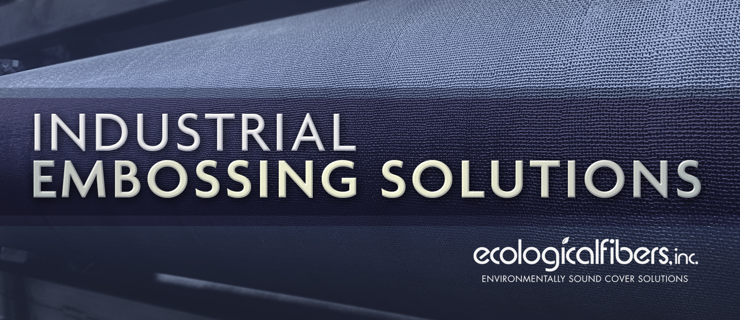 Industrial Embossings by Ecological Fibers
